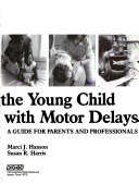 Teaching the Young Child with Motor Delays