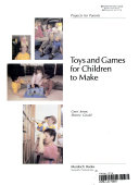 Toys and Games for Children to Make