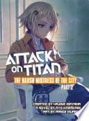 Attack on Titan  The Harsh Mistress of the City  Part 2 Book