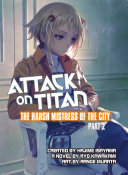 Attack on Titan: The Harsh Mistress of the City, Part 2 ebook