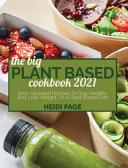 The Big Plant Based Cookbook 2021