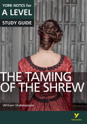 The Taming of the Shrew: York Notes for A-Level