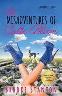 The Misadventures of Catie Bloom: Bloom Sisters 1