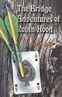 The Bridge Adventures of Robin Hood