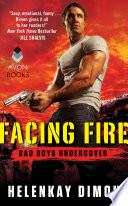 Facing Fire Book PDF