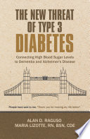 The New Threat of Type 3 Diabetes Book