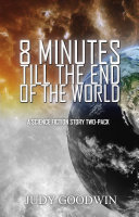 Eight Minutes Until the End of the World Pdf/ePub eBook