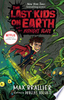 The Last Kids on Earth and the Midnight Blade Book