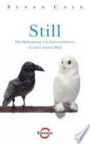 Still  : Die Bedeutung von Introvertierten in einer lauten Welt