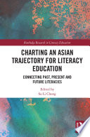 Charting an Asian Trajectory for Literacy Education
