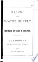 Report on a Water Supply for New York and Other Cities of the Hudson Valley