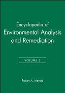 Encyclopedia of environmental analysis and remediation