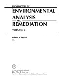Encyclopedia of Environmental Analysis and Remediation  Volume 6 Book