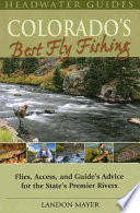 Colorado's Best Fly Fishing