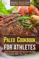 Paleo Cookbook for Athletes Book