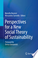 Perspectives for a New Social Theory of Sustainability