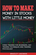 How to Make Money in Stocks with Little Money Book