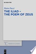 The Iliad   the Poem of Zeus Book