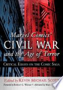 Marvel Comicsäó» Civil War and the Age of Terror