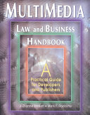 Multimedia Law and Business Handbook
