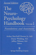 The Neuropsychology Handbook: Foundations and assessment