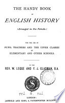 The handy book of English history, by W. Legge and F.J. Gladman