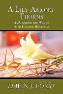 A Lily Among Thorns