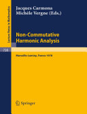 Non Commutative Harmonic Analysis