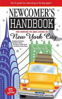 Newcomer's Handbook For Moving to and Living in New York City