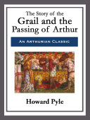 The Story of the Grail and the Passing of Arthur Pdf/ePub eBook