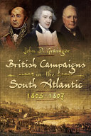 British Campaigns in the South Atlantic  1805   1807