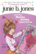 Junie B. Jones #14: Junie B. Jones and the Mushy Gushy Valentime Pdf/ePub eBook