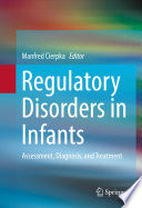 Regulatory Disorders in Infants