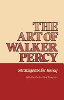 The Art of Walker Percy