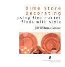 Dime Store Decorating Book PDF