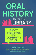 link to Oral history in your library : create shelf space for community voice in the TCC library catalog
