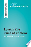 Love In The Time Of Cholera By Gabriel Garc A M Rquez Book Analysis  Book PDF