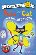 Pete the Cat and the Lost Tooth [Pdf/ePub] eBook