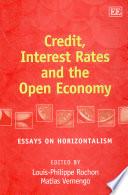 Credit Interest Rates And The Open Economy Book PDF