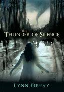 The Thunder of Silence