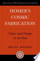 Homer s Cosmic Fabrication