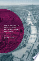 Documents On The Second French Empire 1852 1870