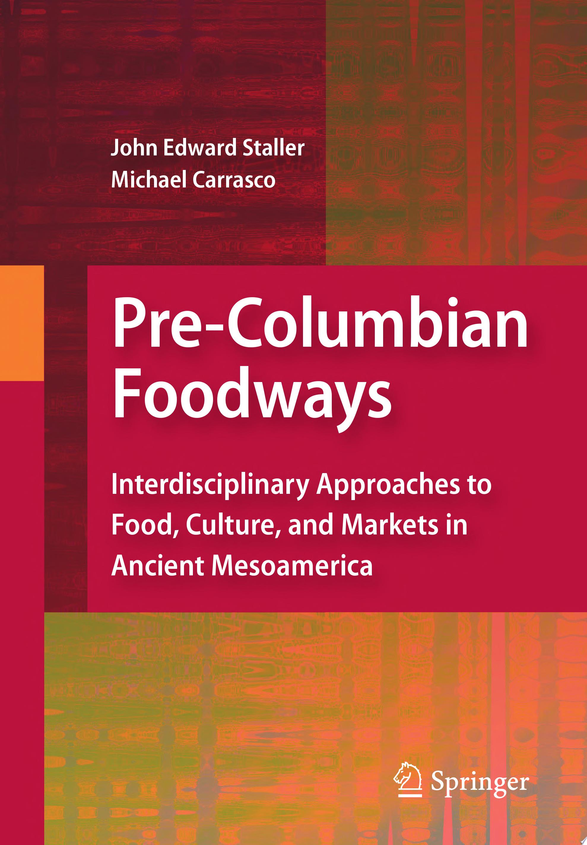Pre Columbian Foodways