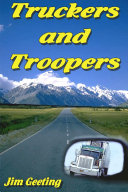 Truckers and Troopers