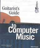 Guitarist s Guide to Computer Music
