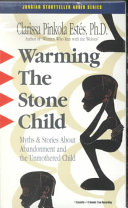 Warming The Stone Child