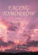 Facing Tomorrow with Poetry Pdf/ePub eBook