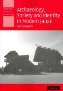 Archaeology  Society and Identity in Modern Japan