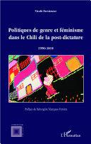 Pdf Politiques de genre et féminisme dans le Chili de la post-dictature 1990-2010 Telecharger
