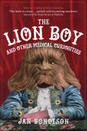 The Lion Boy and Other Medical Curiosities Pdf/ePub eBook